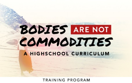 Bodies Are Not Commodities - Training Guide
