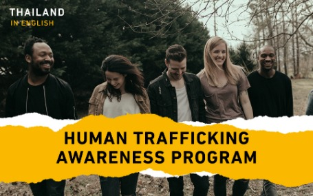 Human Trafficking Awareness Program - Thailand (English)