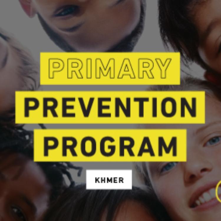 Primary Prevention Program - Khmer