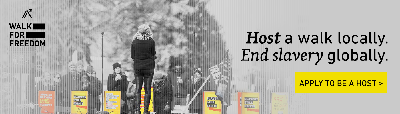 Walk For Freedom. Host a walk locally, end slavery globally. Apply to be a host