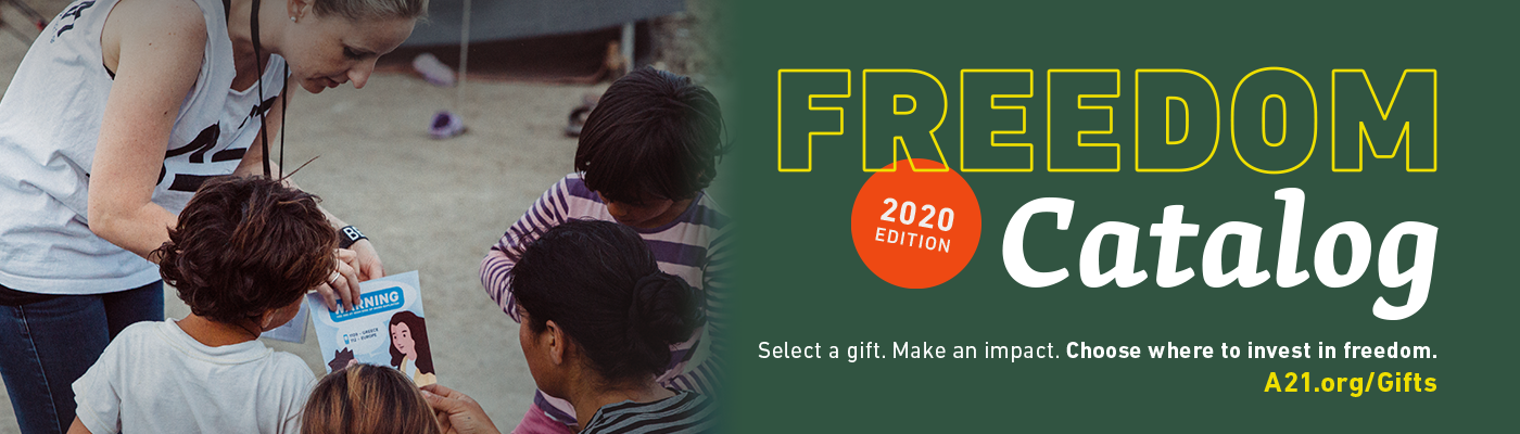Freedom Catalog: 2020 Edition. Select a gift. Make an impact. Choose where to invest.