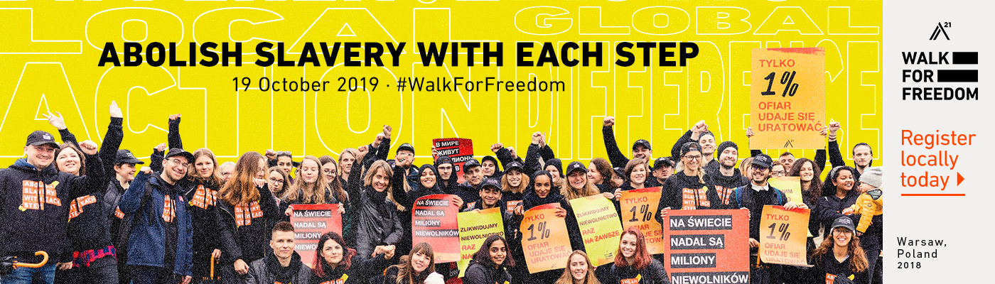 Abolish Slavery with each step 19 October 2019 - #WalkForFreedom. Register Locally today. Warsaw, Poland photo, 2018. Walk For Freedom.
