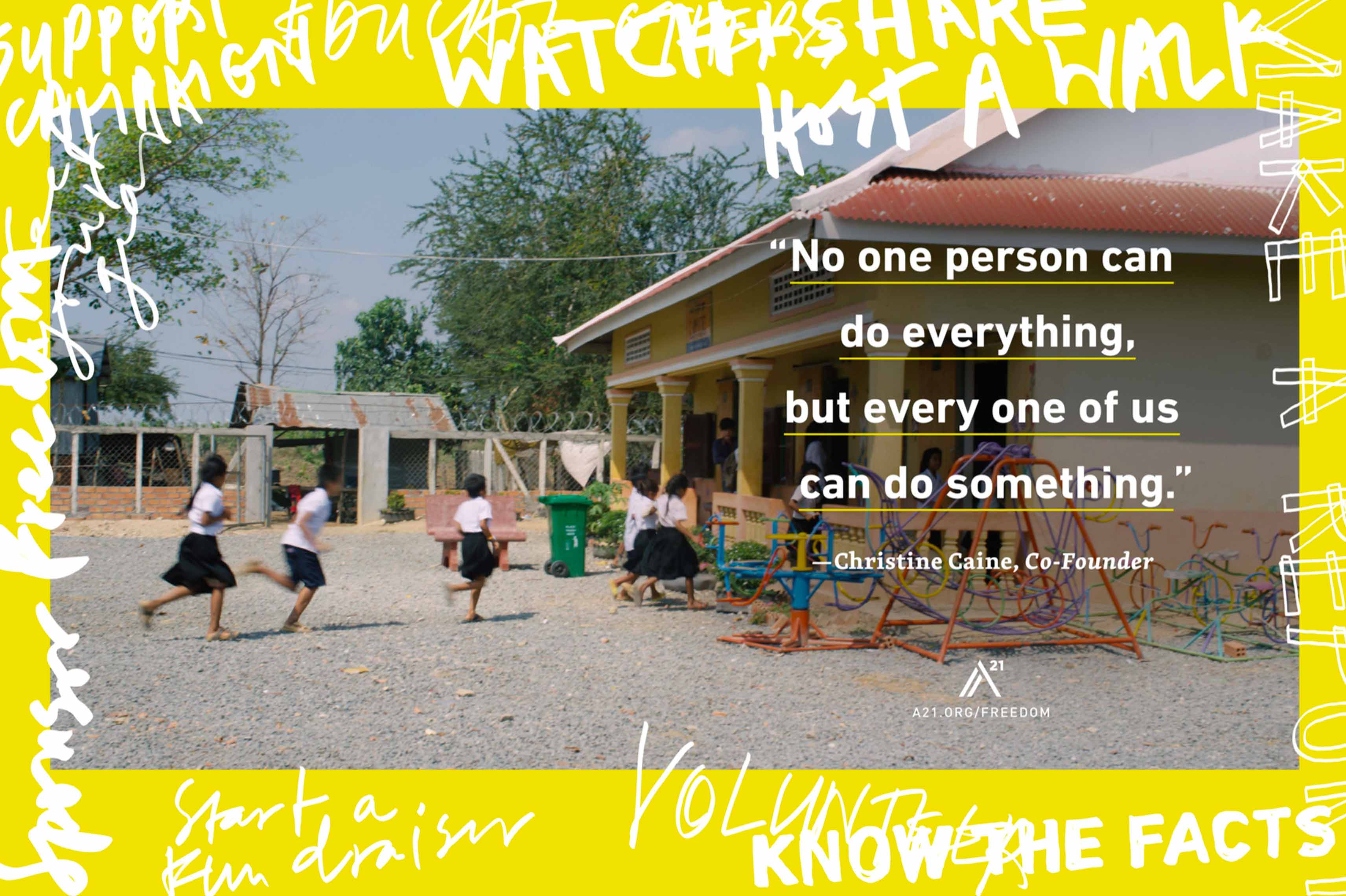Poster 11: No one person can do everything, but every one of us can do something. – Christine Caine, Co-Founder
