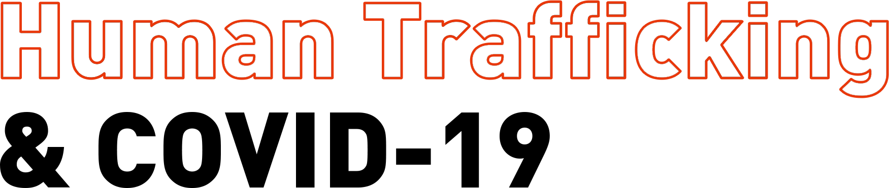 Human trafficking and Covid-19