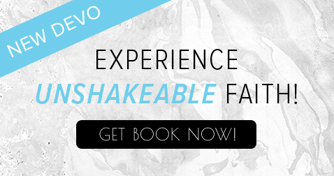 New Devo – Experience Unshakeable Faith! Get Book Now!