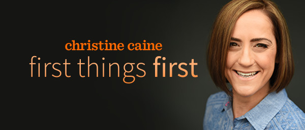 Christine Caine - First Things First