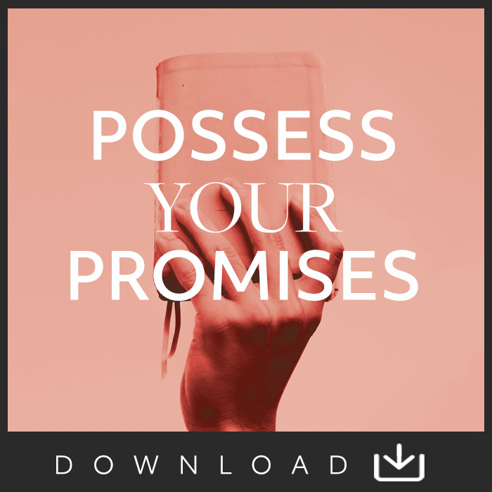 Possess Your Promises Digital Download