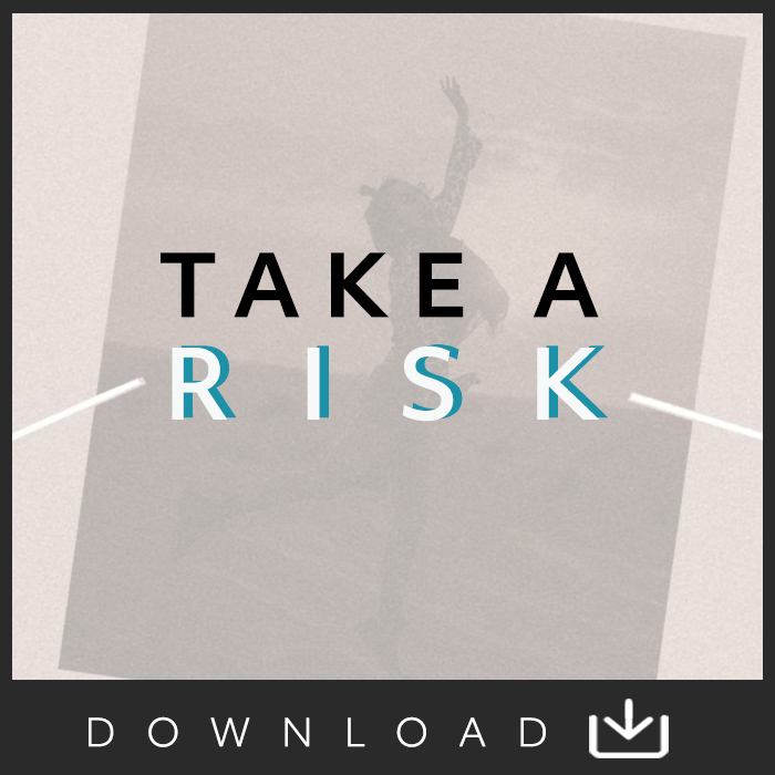 Take A Risk Digital Download